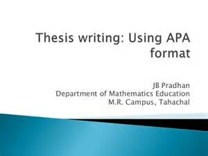 Format For Thesis Writing Thesis Writing Using Apa Format
