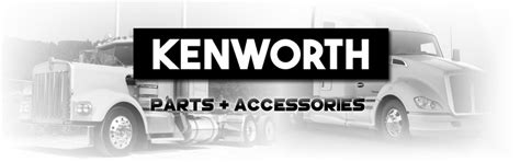 kenworth truck parts and accessories kenworth truck parts accessories for sale raney s
