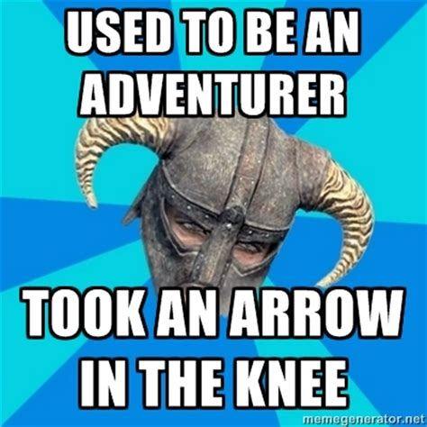 Arrow To The Knee Meme - image 209627 i took an arrow in the knee know your