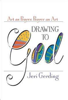 doodle god how to make sw drawing to god as prayer prayer as jeri gerding
