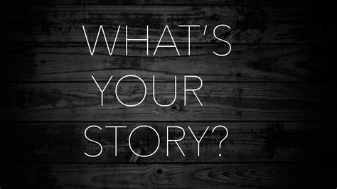 Whats Your Story by What S Your Story Christian Center