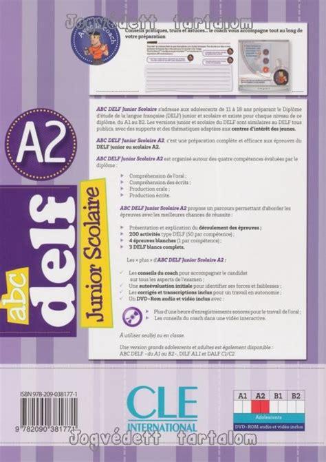 abc delf livre de 209038171x abc delf junior scolaire a2 200 exercices livre dvd rom corrig 233 s et transcriptions