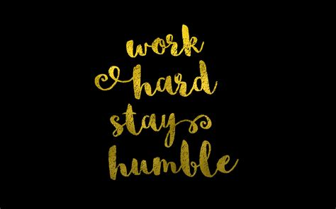 Free Desktop Wallpaper: Work Hard, Stay Humble
