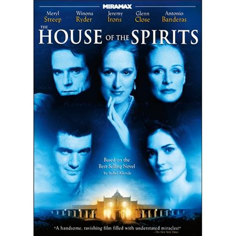 the house of the spirits movie quotabelle isabel allende
