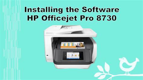 Printer Hp Officejet Pro 8710 hp officejet pro 8710 8720 8730 8740 printer software install part 2