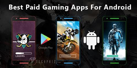 top paid android top 10 best paid gaming apps for android devices