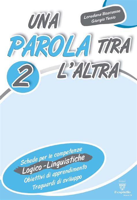 forma parola con lettere una parola tira laltra 2 by elvira ussia issuu