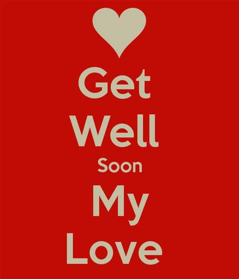 get well soon my love poster danielhazard17 keep calm