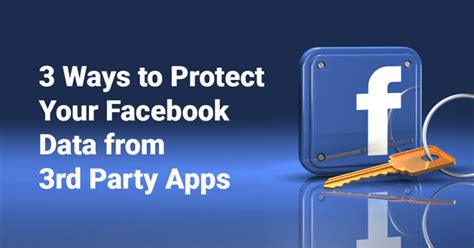 7 Ways To Secure Your Page by 3 Ways To Protect Your Data From 3rd Apps