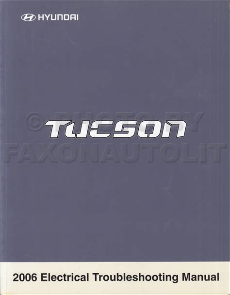 2006 hyundai azera electrical troubleshooting manual original 2006 hyundai tucson electrical troubleshooting manual original