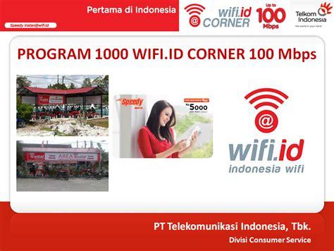 Wifi Id Bulanan indihome majalengka telkom luncurkan program wifi corner kecepatan 100 mbps