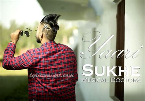 sukhe musical dactorz new song photo yaari lyrics sukhe muzical doctorz punjabi song
