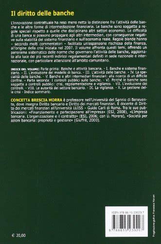 libro sulle banche libro il diritto delle banche di concetta brescia morra