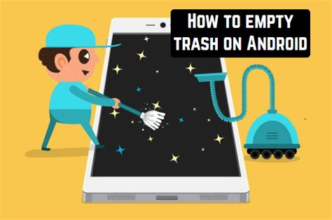 empty trash on android how to empty trash on android android apps for me best android apps and more
