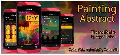 nokia 311 new themes download painting abstract theme for nokia asha 305 asha 306 asha