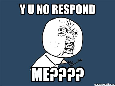 Yu No Meme Creator - picture suggestion for y u no reply meme