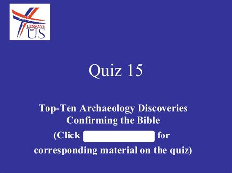 findings confirming the bible complete the greatest quiz 15 on top ten archaeology discoveries confirming the