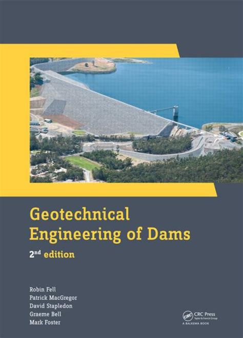 geotechnical engineering of dams 2nd edition crc press book