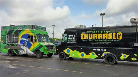 truck houston tx churrasco truck food trucks in houston tx