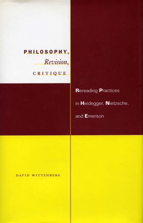 revise philosophy for as philosophy revision critique rereading practices in heidegger nietzsche and emerson david