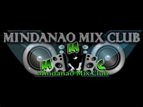 download mp3 dj blend club mix mindanao mix club dj s remix youtube