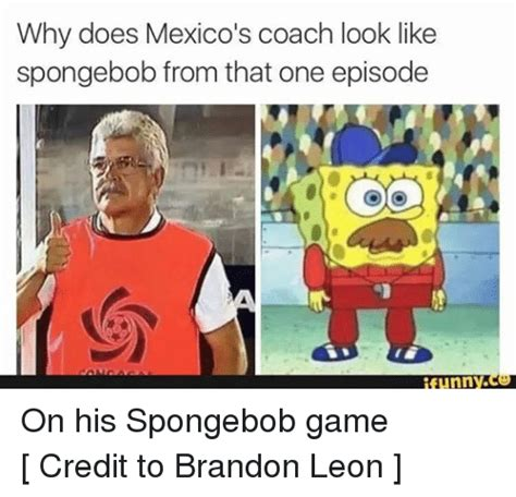 Doe Memes - why does mexico s coach look like spongebob from that one