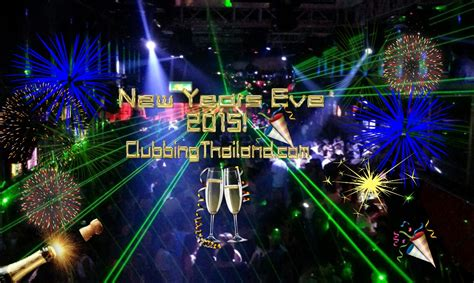 when is new year 2015 in thailand thailand nye 2015 clubbing thailand