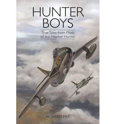 hunter boys true tales from pilots of the hawker hunter download ebook 171 bob