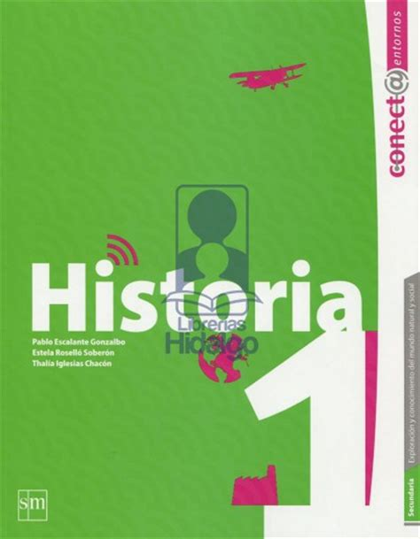 libro de secundaria 3 grado historia 2015 2016 historia 2 de pablo escalante secundaria 3 libros de