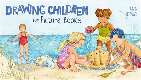 illustrating childrens books 1847974333 how to draw children for picture books craftsy craftsy