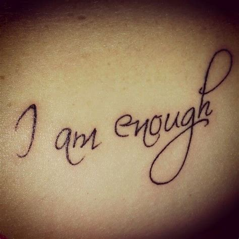 i am enough tattoo best 25 enough ideas on i am enough