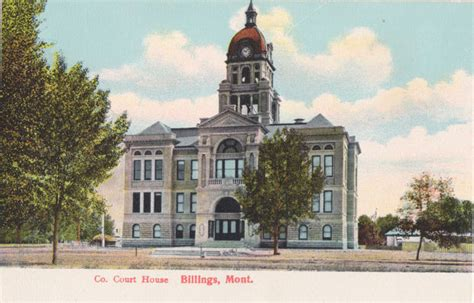 Yellowstone County Court Search Century Postcards Show Forgotten Billings Landmarks