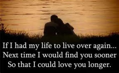 if i had my life to live over feelgooder if i had my life to live over love quotes