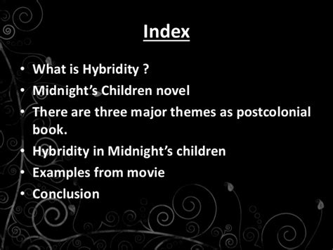 themes of postcolonial literature hybridity in midnight s children