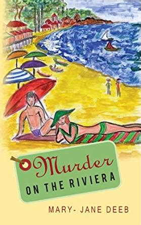 libro jane a murder murder on the riviera mystery in provence english edition ebook mary jane deeb amazon com