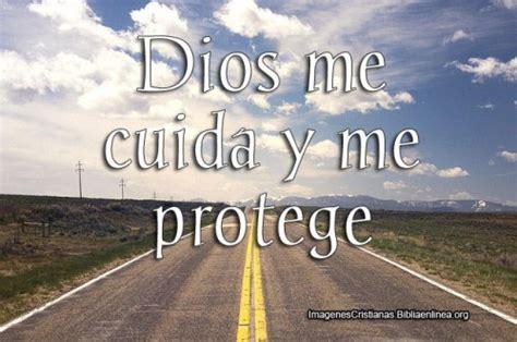 imagenes de dios me cuida dios me cuida y me protege imagenes cristianas con frases