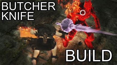 butcher build dark souls 2 pvp butcher knife build explanation and