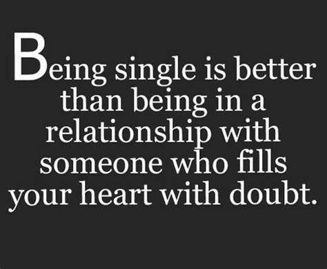 how to feel better about being single being single quotes sayings images page 13