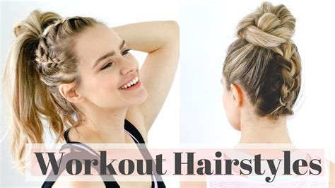 Work Out Hairstyles by 3 Workout Hairstyles For The Easy Hair Tutorial