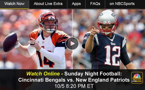 watch live football online for free watch patriots bengals nbc sunday night football online