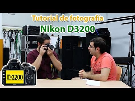 Tutorial Fotografia Nikon D3200 | nikon d3200 review en espa 241 ol digitalrev4u doovi