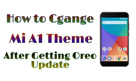 how to download mi themes without my account how to change theme on mi a1 after oreo update without