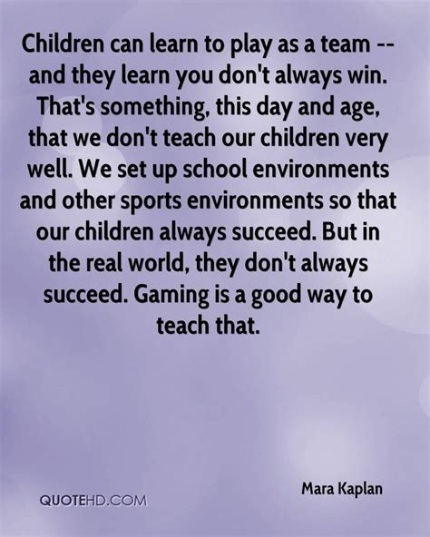 Learn To Play Can T Mara Kaplan Quotes Quotehd