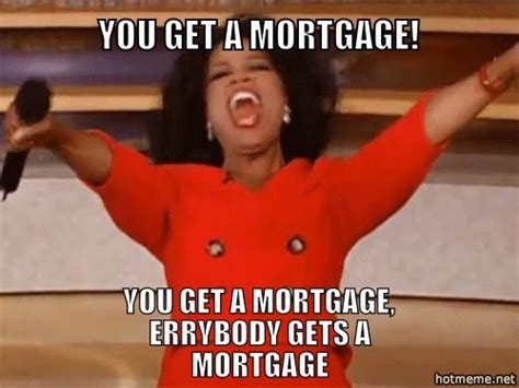 Mortgage Meme - 195 best images about mortgage humor on pinterest