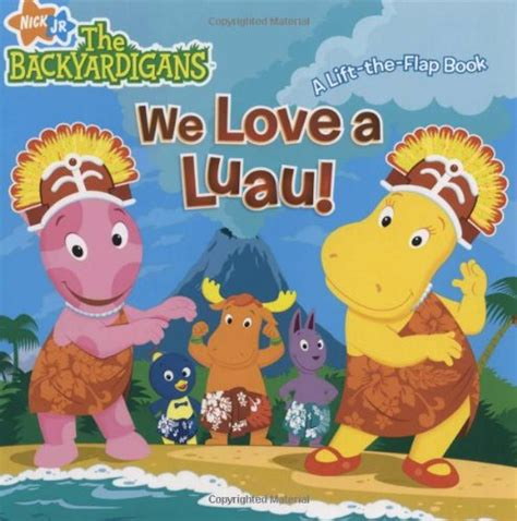 Backyardigans Books We A Luau A Lift The Flap Book The Backyardigans