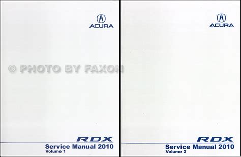 car maintenance manuals 2010 acura rdx free book repair manuals 2010 acura rdx service manual 2 volume set