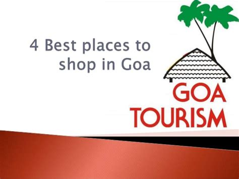 Mba Marketing In Goa by 4 Best Places To Shop In Goa