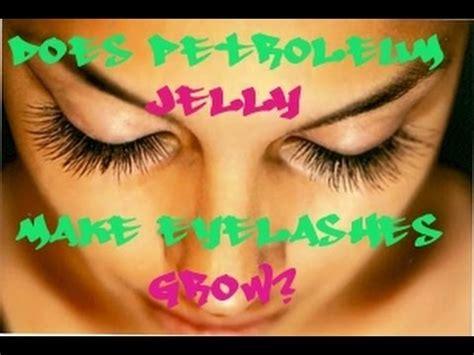 Does Vaseline Make Eyelashes Grow Longer by What Will Grow Eyelashes