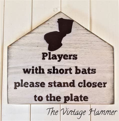 bathroom slogans 1000 ideas about baseball bat decor on pinterest wood
