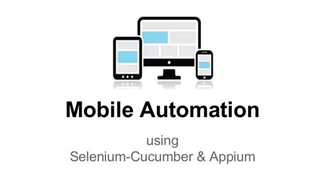 mobile automation using selenium cucumber appium